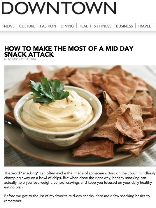 Laura Miranda in Downtown Magazine - Make the Most of a Mid Day Snack Attack