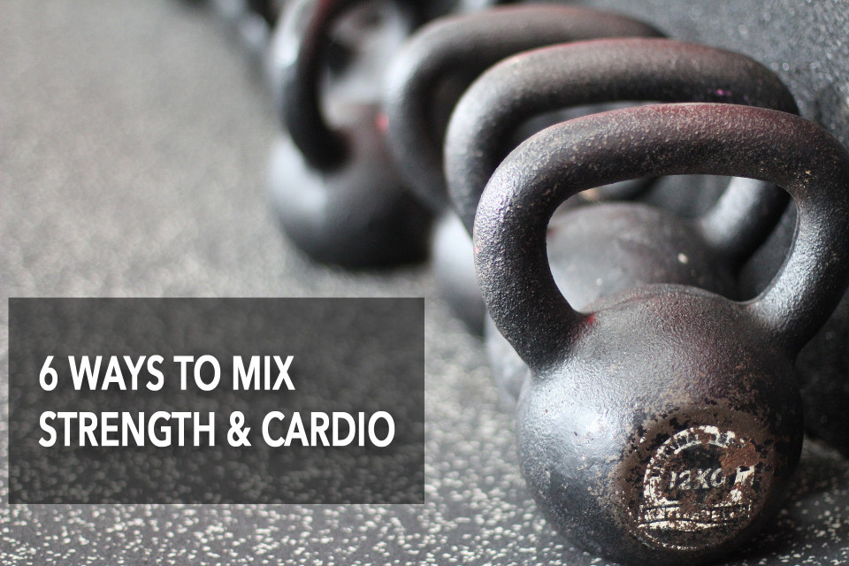 6 Ways to Mix Strength And Cardio