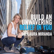 The Powerful Mind Podcast Dr. Laura Miranda #DoYouSeeThePotential