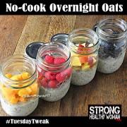 No Cook Overnight Oats Tuesdaytweak